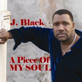 J. Black A Piece Of My Soul CD Cover