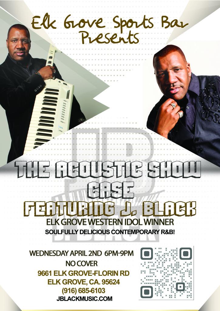 Elk Grove Sports Bar Acoustic Show Case Featuring J. Black